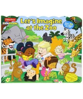 FISHER PRICE - LETS IMAGINE AT THE ZOO