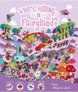 WHO'S HIDING IN FAIRYLAND