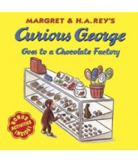 CURIOUS GEORGE - GOES TO A CHOCOLATE FACTORY